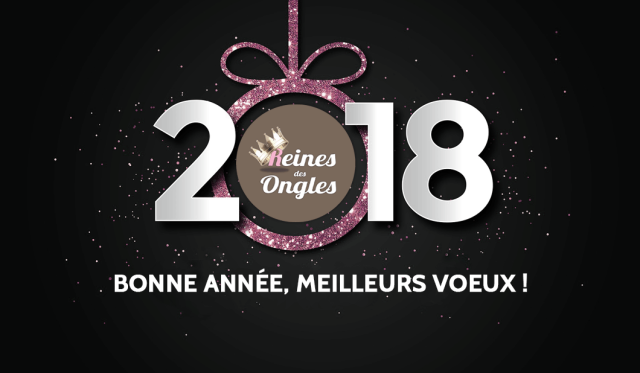 voeux 2018 reines des ongles lyon 6