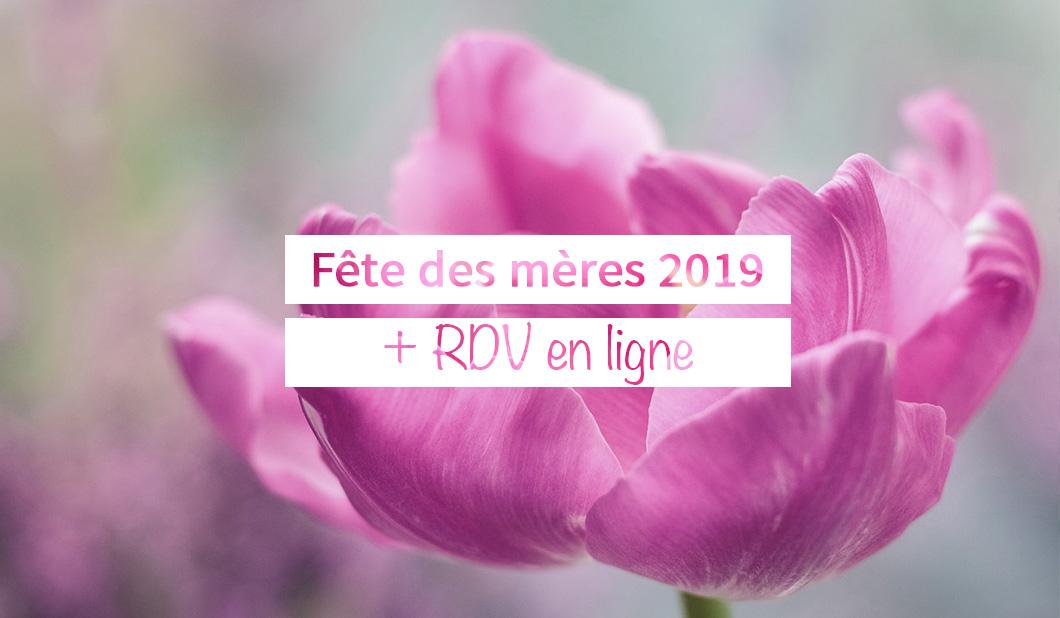 Fêtes des mères 2019 + RDV en ligne bar à beauté