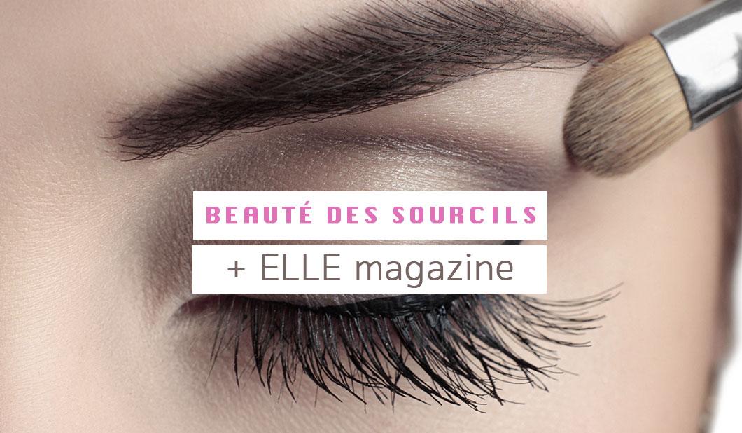Beauté des sourcils + ELLE Magazine