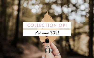 Collection OPI DOWNTOWN LOS ANGELES Automne 2021